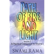 Path of Fire and Light: A Practical Companion to Volume 1: A Practical Companion to Volume One Volume 2
