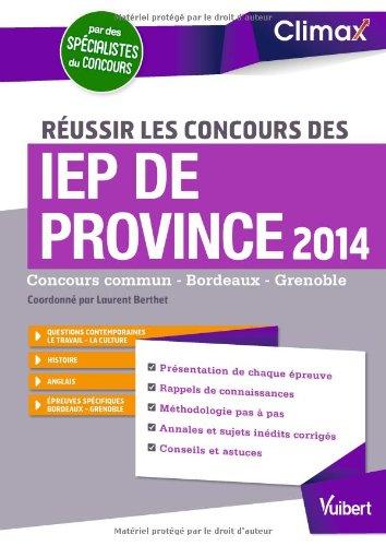 Russir les concours des IEP de province 2014 - Concours commun - Bordeaux - Grenoble