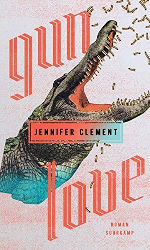 Buchseite und Rezensionen zu 'Gun Love' von Jennifer Clement