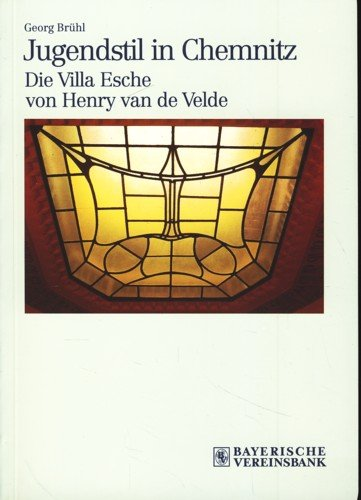 Jugendstil in Chemnitz. Die Villa Esche von Henry van de Velde.