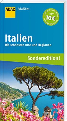 Preisvergleich Produktbild ADAC Reiseführer Italien (Sonderedition): Die schönsten Orte und Regionen