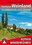 Steirisches Weinland: West- und Südsteiermark - Koralpe - Drautal (Rother Wanderführer)
