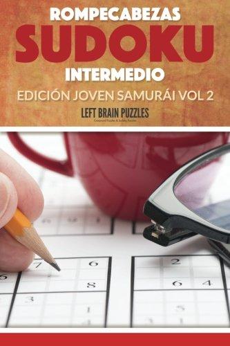 Rompecabezas Sudoku Intermedio: Edición Joven Samurái Vol 2 por Left Brain Puzzles