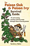 The Poison Oak & Poison Ivy Survival Guide: a rash-taming, mystery-solving romp through these amazing plants (English Edition)