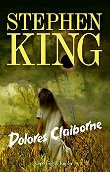 Dolores Claiborne (Versione Italiana) di [King, Stephen]