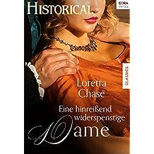 Eine hinreißend widerspenstige Dame (Historical)