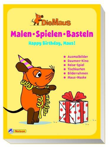 Preisvergleich Produktbild Die Maus - Malen, Spielen, Basteln: Happy Birthday, Maus!: Ausmalbilder, Daumenkino, Reise-Spiel, Tischkarten, Bilderrahmen, Maus-Maske