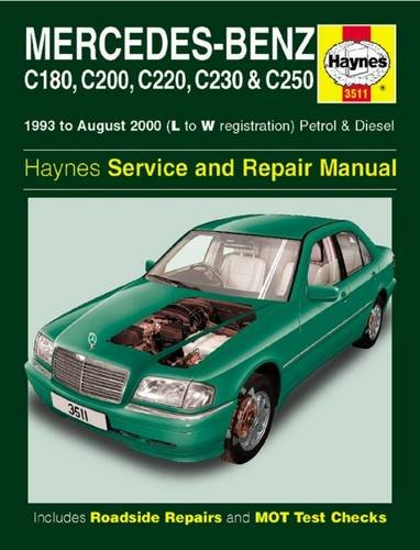 Mercedes-Benz C-Class Petrol & Diesel Service and Repair Manual (Haynes Service and Repair Manuals)