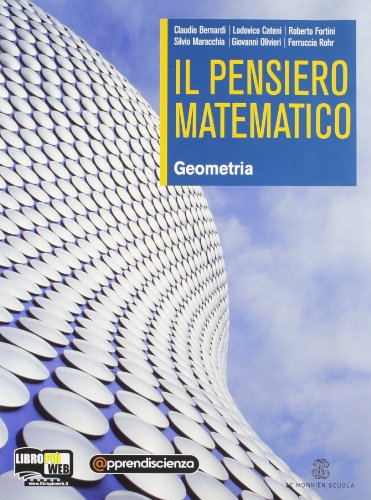 Il pensiero matematico. Geometria. Per le Scuole superiori. Con espansione online