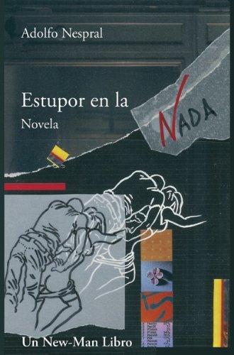 Estupor en la Nada por Adolfo Nespral