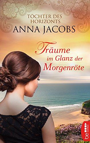 frauenromane bestseller 2016 Träume im Glanz der Morgenröte: Töchter des Horizonts (Traders Saga 1)