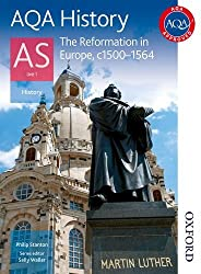 AQA History AS Unit 1 Reformation in Europe, c1500-1564