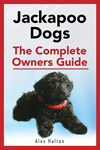 Jackapoo Dogs: The Complete Owner?s Guide by Alex Halton (2014-12-06)