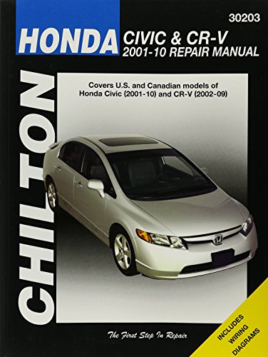 Honda Civic & CR-V 2001-10 Repair Manual (Chilton's Total Car Care Repair Manual)