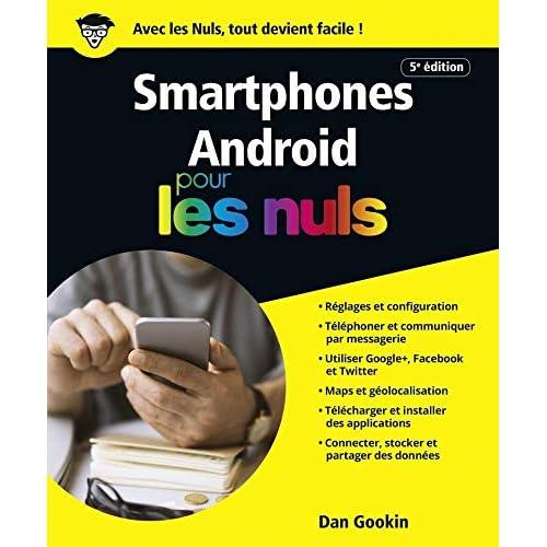 Smartphones Android pour les Nuls grand format, 5e édition