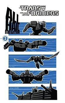 Transformers: All Hail Megatron Vol. 3 by [McCarthy, Shane, Van Reyk, Josh, Schmidt, Andy]