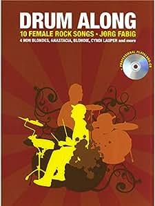 Drum Along - 10 Female Rock Songs. Partitions, CD pour Batterie
