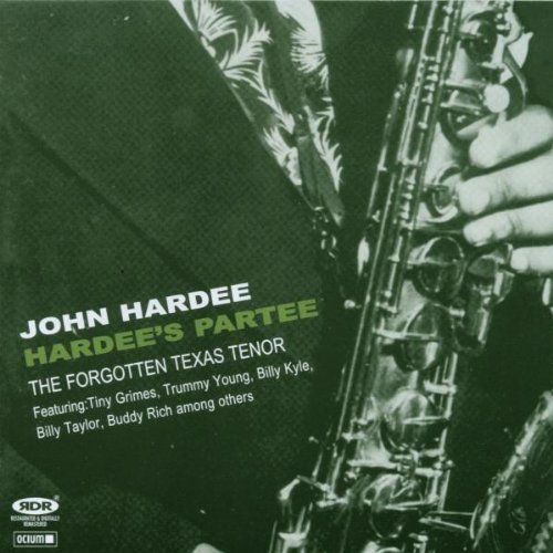 hardees-partee-forgotten-texas-tenor-by-john-hardee-2007-01-01