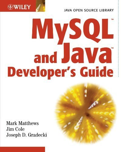 MySQL and Java Developer's Guide by Mark Matthews (2003-02-21) par Mark Matthews; Jim Cole; Joseph D. Gradecki