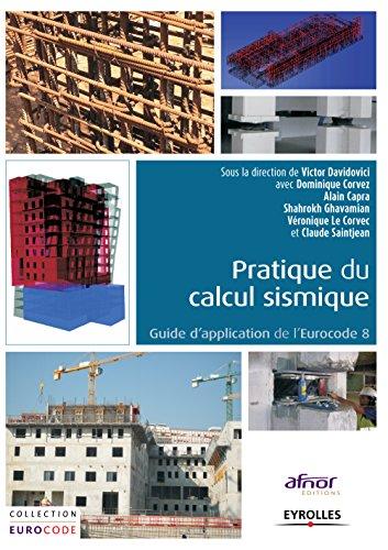 Pratique du calcul sismique: Guide d'application de l'Eurocode 8
