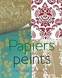 Telecharger Livres Papiers peints Habillez vos murs (PDF,EPUB,MOBI) gratuits en Francaise