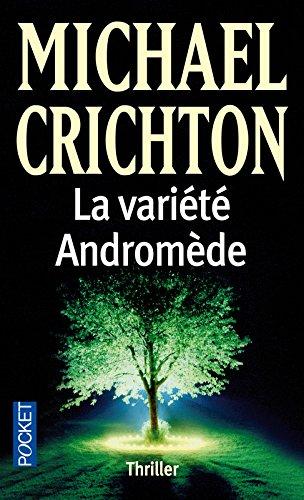 La variété Andromède par Michael CRICHTON