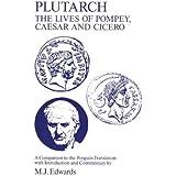 Plutarch: Lives Of Pompey, Caesar, Ciceroa, Companion To The Penguin Translation
