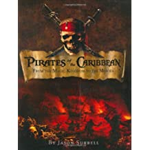 Pirates of the Caribbean: From the Magic Kingdom to the Movies