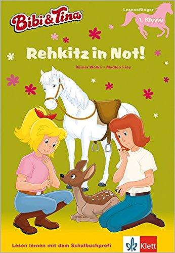 Bibi & Tina - Rehkitz in Not!: Mit Hufeisen-Quiz. Leseanfänger,  Leseanfänger - 1. Klasse ab 6 Jahren