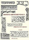 Motifs ornementaux - Profils et frises de Eric Bajot (1 octobre 2001) Broché