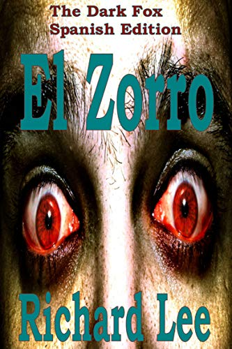 El Zorro eBook: Richard Lee, María Scarfone: Amazon.es ...