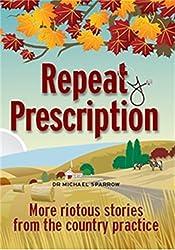 Repeat Prescription (English Edition)