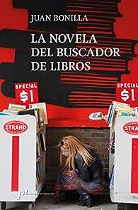 La novela del buscador de libros par Juan Bonilla