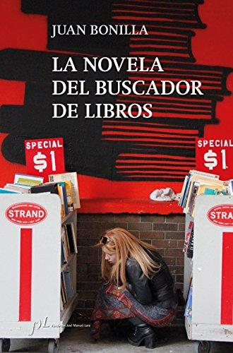 La novela del buscador de libros (FUERA DE COLECCIÓN)