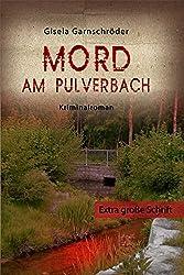 Mord am Pulverbach - Großdruck