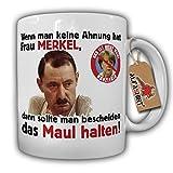 Alfred Tetzlaff MERKEL Maul halten Keine Ahnung Anti Kanzlerin Protest Deutschland Demo Humor Fun Büro Politik - Tasse Kaffee Becher #17981