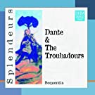 Dante And The Troubadours (Sequentia)