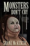 Monsters Don't Cry