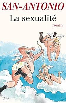 La sexualité (SAN ANTONIO)