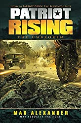 Patriot Rising: The Unbroken (English Edition)