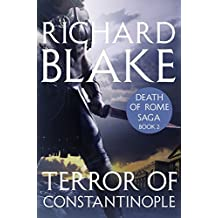 The Terror of Constantinople (Death of Rome Saga Book Two)