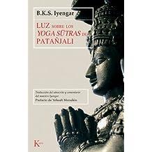 Luz sobre los yoga sutras de patanjali / Light on the Yoga Sutras of Patanjali