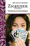 Ein Kursus im Kartenlegen: Zigeuner Orakel