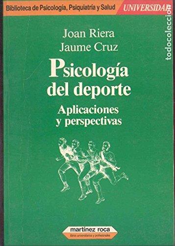 Psicologia del deporte, aplicaciones y perspectivas