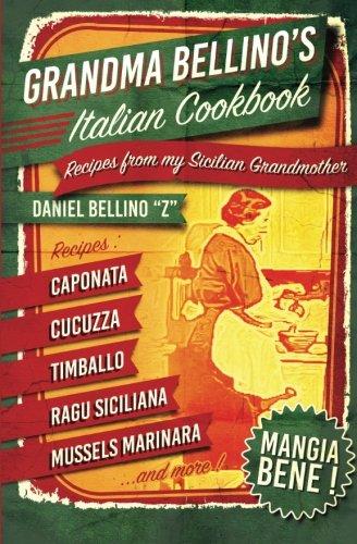 grandma-bellinos-italian-cookbook-recipes-from-my-sicilian-grandmother