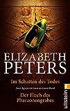 Im Schatten des Todes / Der Fluch des Pharaonengrabes - Elizabeth Peters