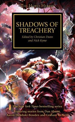 Shadows of Treachery (Warhammer 40,000 Novels: Horus Heresy)