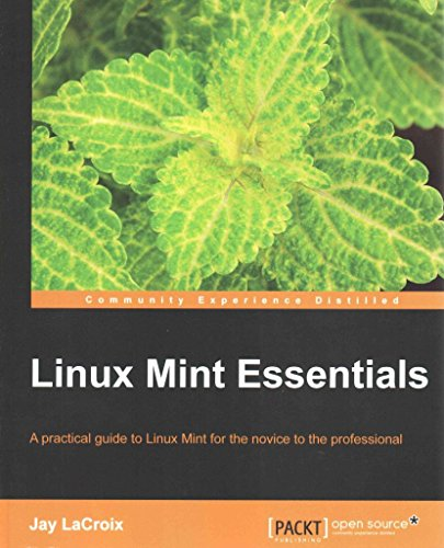 [(Linux Mint Essentials)] [By (author) Jay LaCroix] published on (July, 2014) par Jay LaCroix