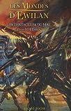les mondes d ewilan tome 3 les tentacules du mal de bottero pierre 2007 poche