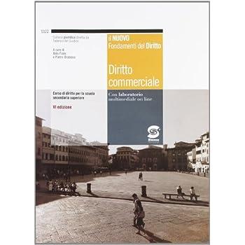 Diritto Commerciale. Per Gli Ist. Tecnici Commerciali. Con Espansione Online: 2